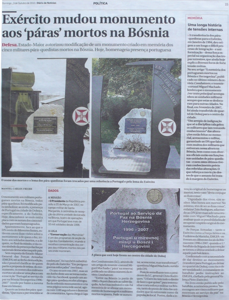 """O """"Diário de Noticias"""" pela pena de Manuel Carlos Freire, colocou o assunto na opinião pública o que originou tristes declarações do então Ministro da Defesa Nacional.."""