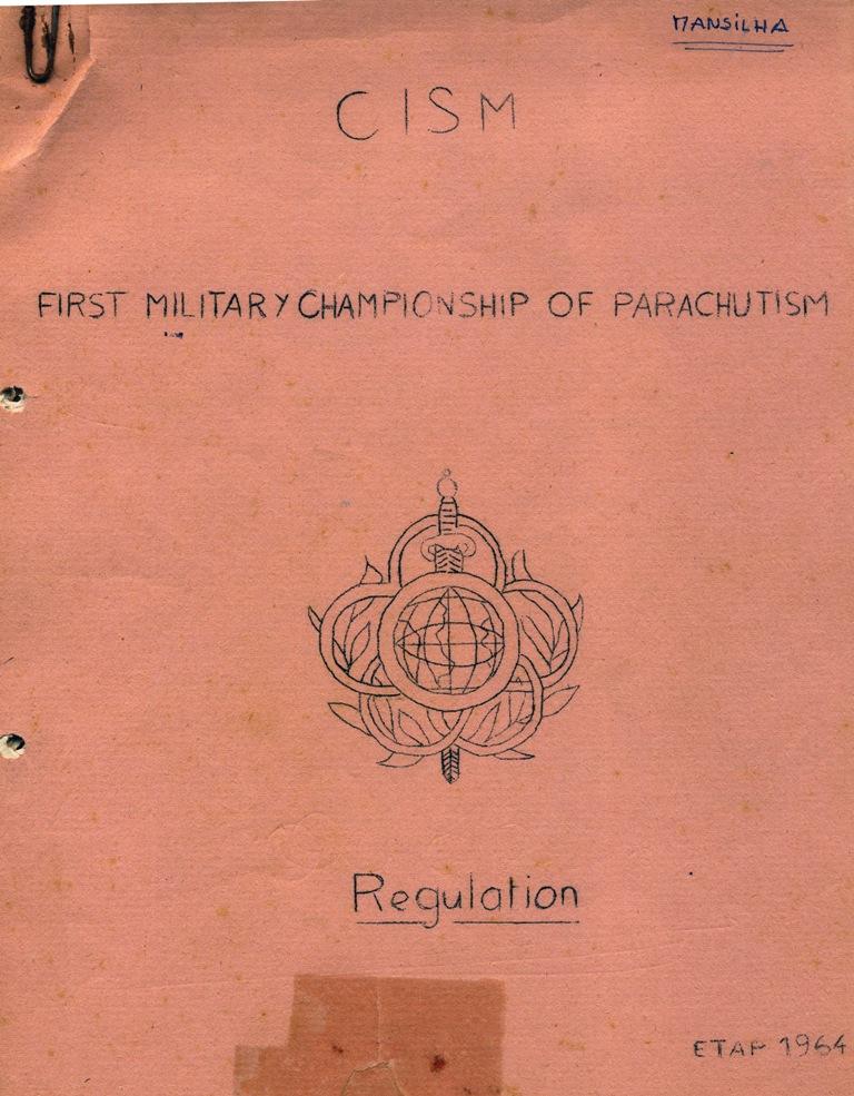 José Mansilha ainda guarda o Regulamento deste 1.º Campeonato do CISM de 1964.