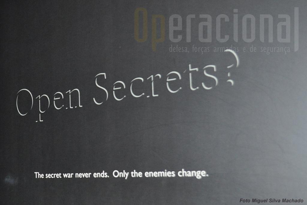 A exposição dedicada à espionagem militar, acções clandestinas e operações especiais, chega aos nossos dias.