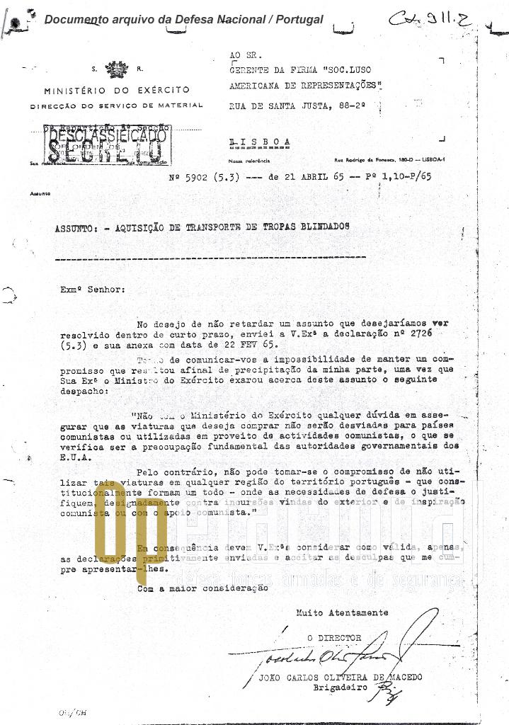Carta dirigida ao representante da Cadillac-Gage em Portugal em que se transcreve o despacho do Ministro do Exército de Portugal, informando não aceitar o nosso país as limitações impostas pelos EUA