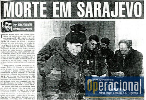 25JAN1996 - A Capital, com o único jornalista da imprensa escrita portuguesa em Sarajevo no dia do acidente, estava em posição privilegiada para cobrir estas primeiras horas dramáticas que se seguiram ao acidente.