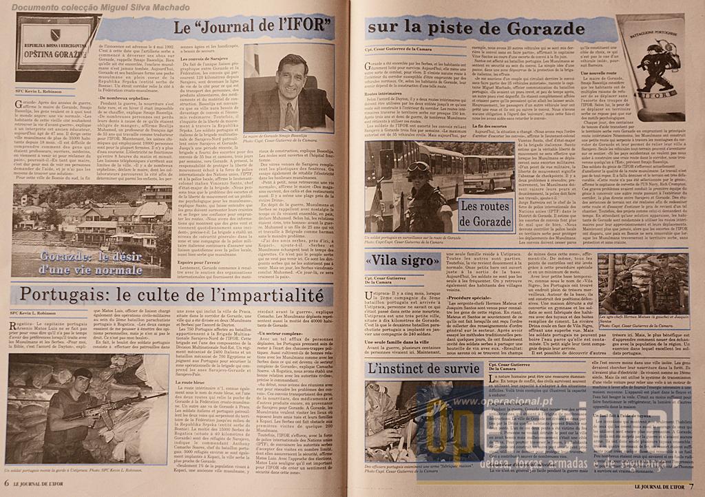 """Em Julho 1996, a missão do 2.ºBIAT aproximava-se do fim, o jornal da IFOR foi fazer uma """"grande reportagem"""" sobre o papel dos portugueses na segurança de Gorazde"""