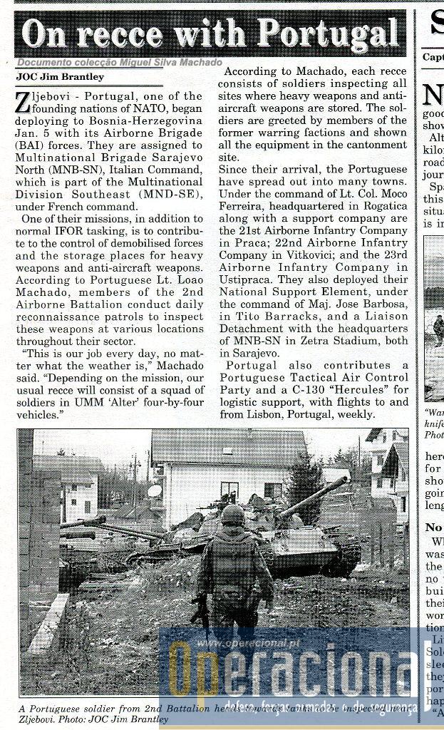 Tratou-se da inspecção a um lugar onde uma unidade blindada da República Srpska estava acantonada, em Zljebovi perto da estrada que ligava Sarajevo - Rogatica - Gorazde.