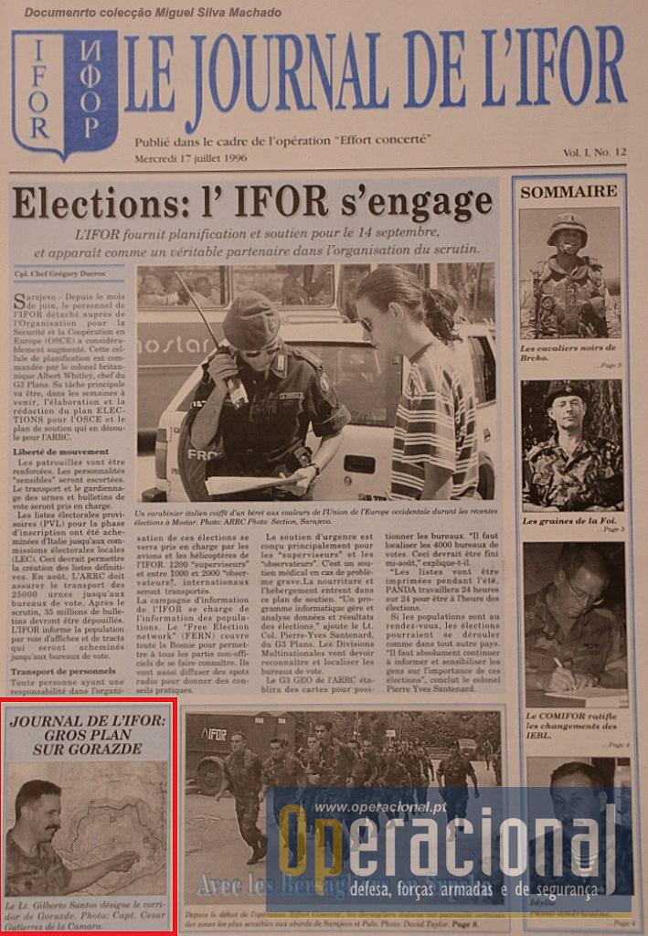 A edição de 17 de Julho de 1996, deu grande destaque ao 2.º BIAT e à sua missão, cobrindo vários aspectos da sua actividade.