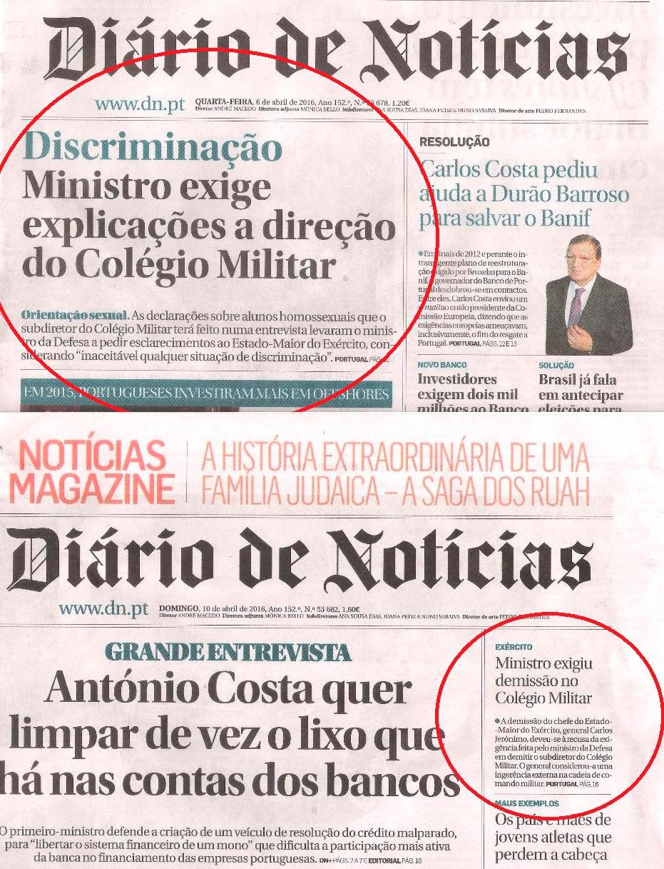Foi o DN que verdadeiramente colocou o assunto na agenda politico-mediática com o artigo de Fernanda Câncio em 06ABR16, e foi também o DN o primeiro a levantar o véu sobre o motivo real que levou à demissão do CEME, em 10 ABR16 em artigo do jornalista Manuel Freire.